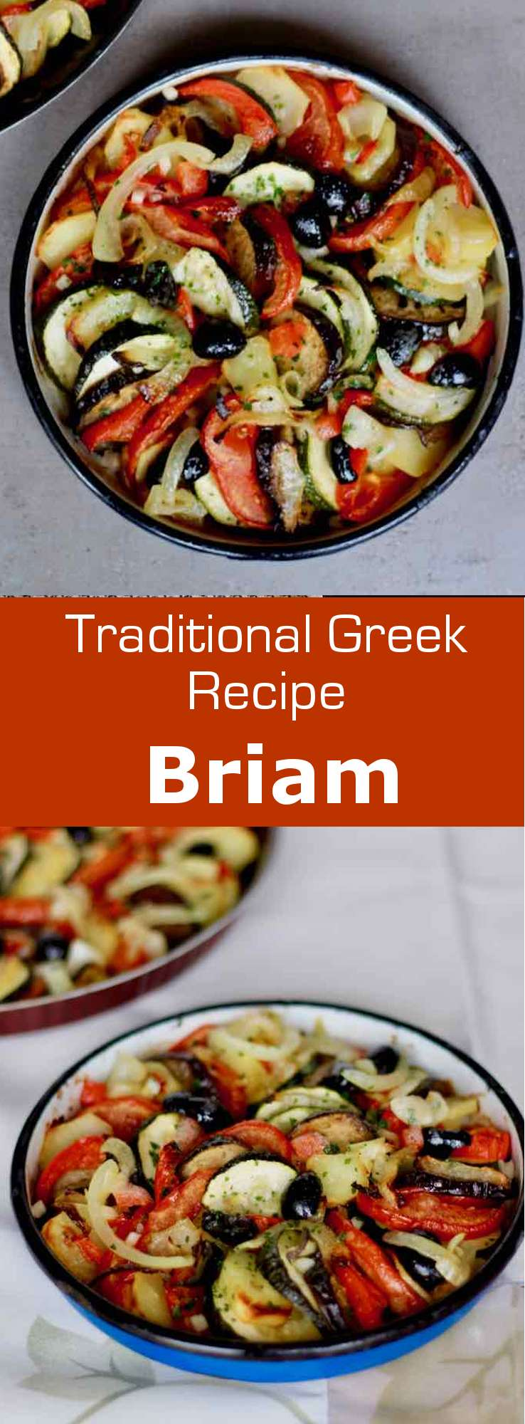 Briam is a traditional dish of Greek cuisine prepared with baked summer vegetables, that is close to the French ratatouille. #Greece #GreekCuisine #GreekFood #GreekRecipe #MediterraneanCuisine #WorldCuisine #196flavors