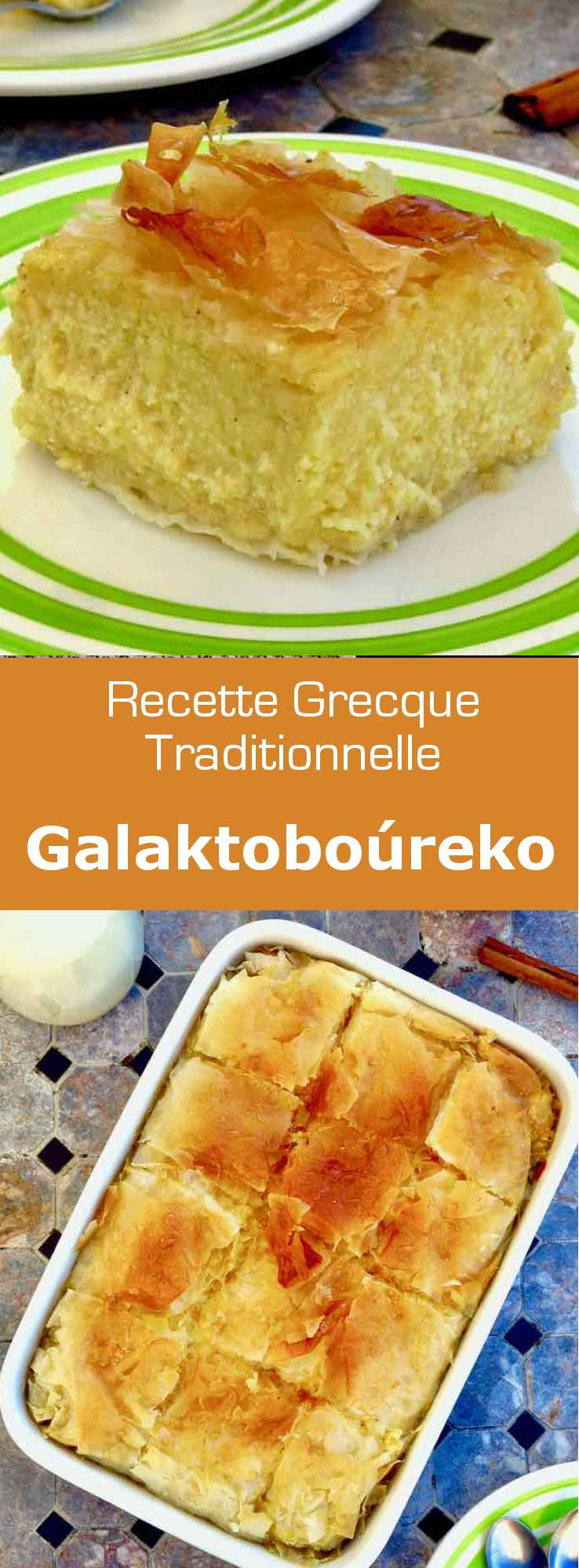 Le galaktoboúreko (Γαλακτομπούρεκο) est un dessert typique grec à base de pâte filo garnie de crème pâtissière citronnée et/ou vanillée et arrosée de sirop. #Grece #RecetteGrecque #CuisineGrecque #CuisineMediterraneenne #CuisineDuMonde #196flavors