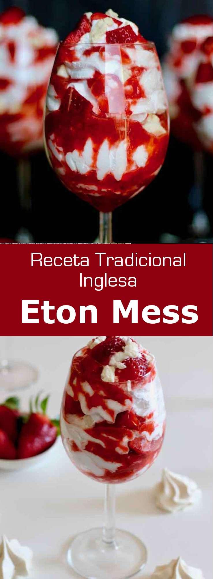 El Eton Mess es un postre tradicional inglés hecho con una mezcla de fresas (o plátanos), merengue triturado y nata montada ligeramente azucarada.