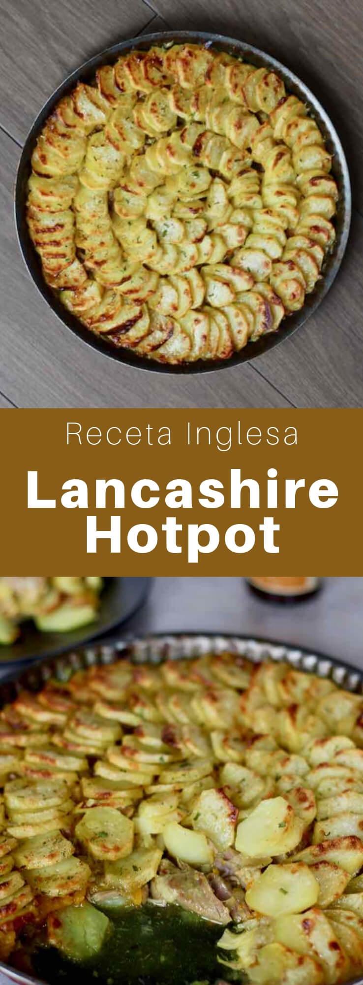 El Lancashire hotpot es un plato típico del noroeste de Inglaterra, cocinado a fuego lento, compuesto principalmente de cordero y cebolla, con patatas en rodajas.