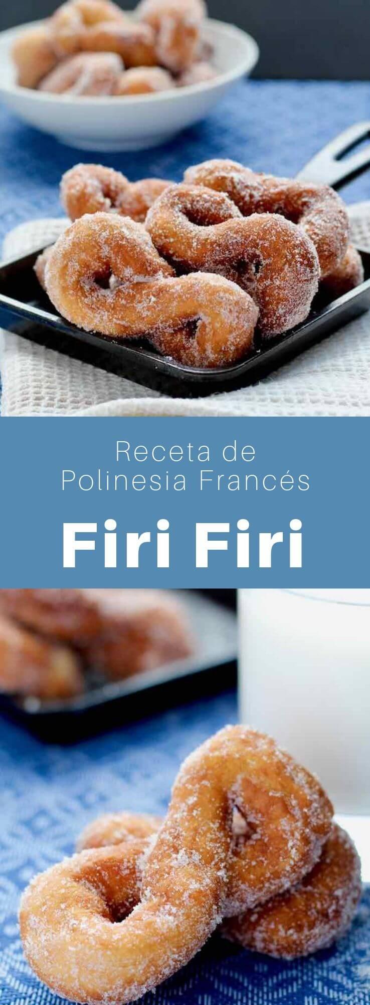 Los firi firi son rosquillas a base de coco. Es una especialidad polinesia tradicional que se sirve para desayunar, especialmente en Tahití.