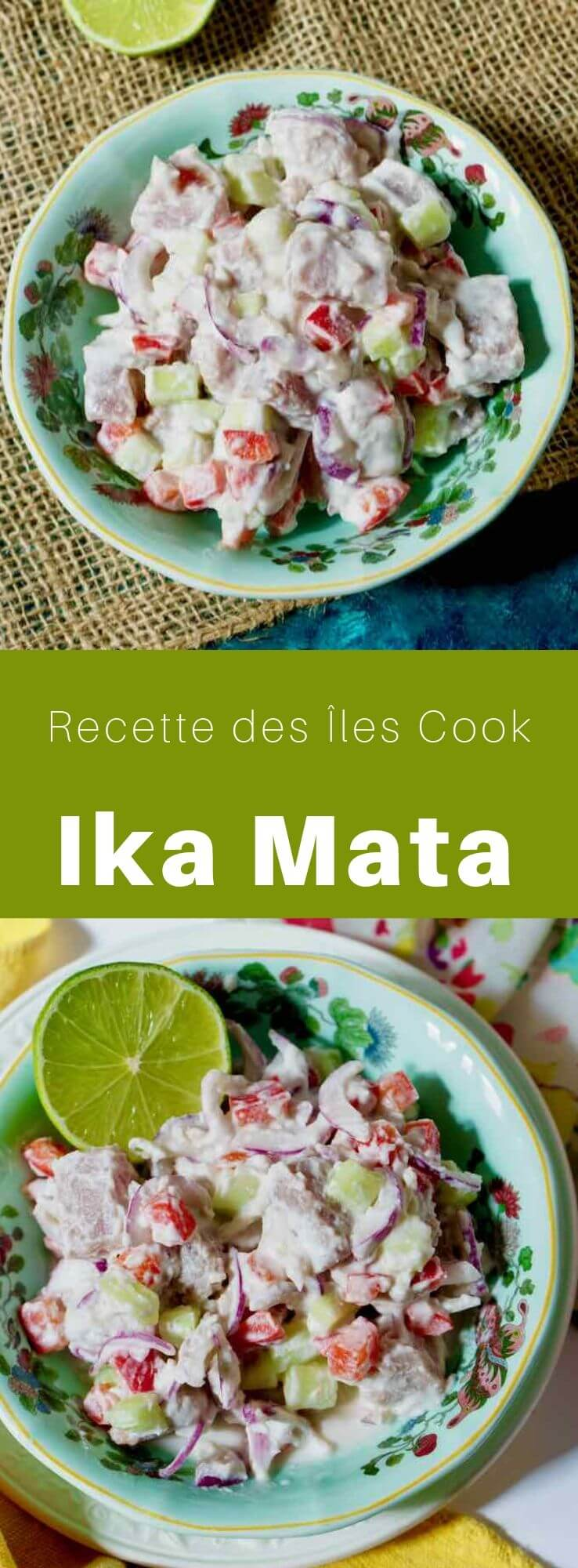 L'ika mata est un célèbre plat traditionnel à base de poisson cru mariné au citron et au lait de coco originaire des Îles Cook. #IlesCook #RecetteDuPacifique #CuisineDuMonde #196flavors
