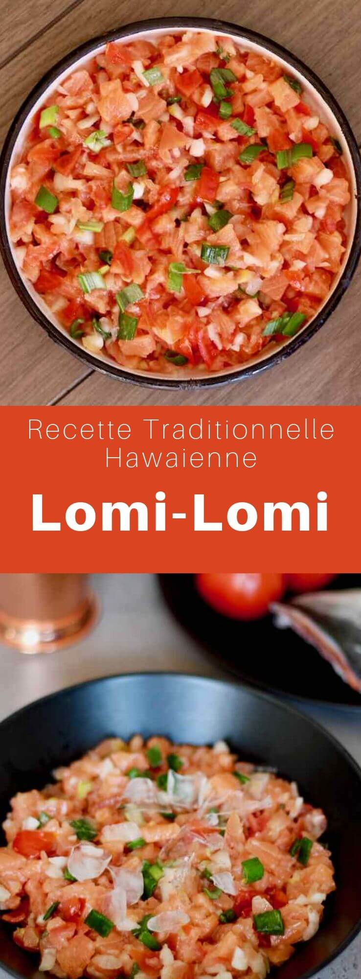 Le lomi-lomi est un plat traditionnel hawaïen préparé avec du saumon et des tomates. Il a été introduit à Hawaii par les premiers explorateurs occidentaux. #Hawai #RecetteHawaienne #CuisineHawaienne #CuisineDuMonde #196flavors