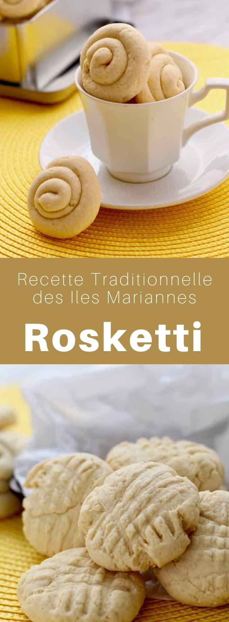 Les rosketti (ou rosketi) sont de délicieux biscuits sablés traditionnels de l'île de Guam et des Îles Mariannes à base de fécule de maïs. #IlesMariannes #Guam #Chamorro #CuisineChamorro #PacifiqueSud #Oceanie #CuisineDuMonde #196flavors
