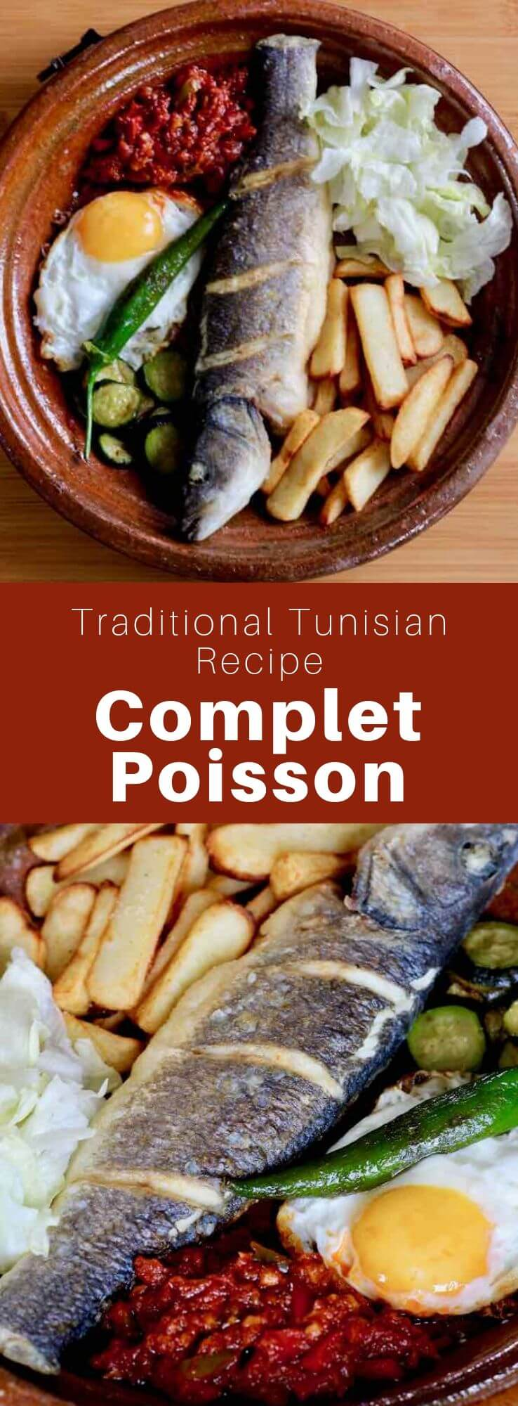 Complet poisson is a popular Tunisian dish consisting of fried or grilled fish, vegetable, fries, tastira or slata méchouia, egg, and pepper. #Tunisia #Tunisian #NorthAfrican #Maghreb #TunisianCuisine #TunisianRecipe #NorthAfricanRecipe #WorldCuisine #196flavors