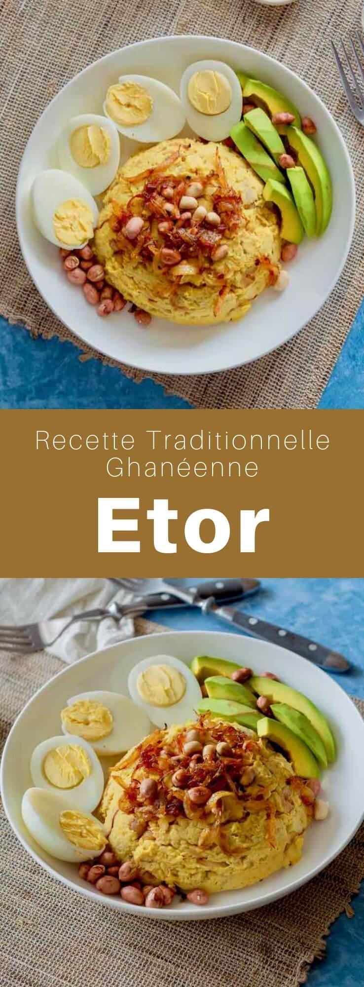 L'etor (ou otor) est une délicieuse purée d'ignames traditionnelle du Ghana qui est enrichie à l'huile de palme. #Ghana #Afrique #AfriqueDeLouest #RecetteAfricaine #CuisineAfricaine #CuisineDuMonde #196flavors