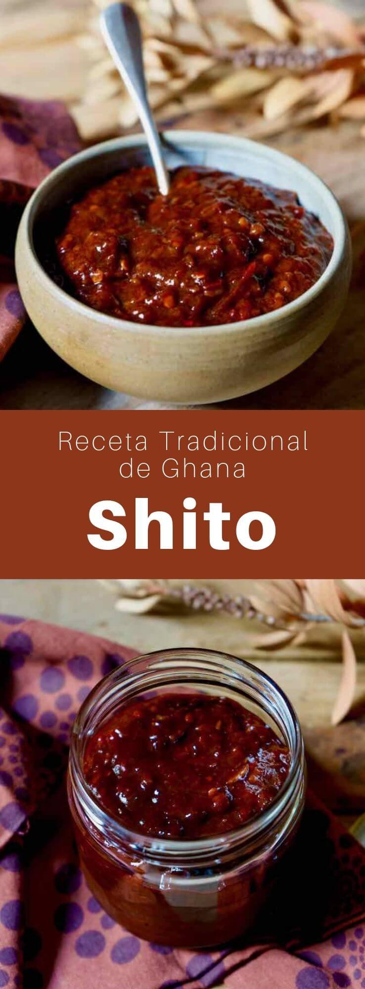 El shito es una salsa ghanesa tradicional muy picante. Se prepara con pimientos y acompaña muchos platos, especialmente de pescado.