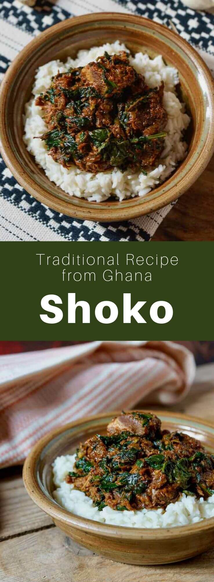 Shoko is a delicious traditional spiced stew from Ghana in West Africa. It is prepared with beef, spinach, as well as tomatoes. #Ghana #GhanaianCuisine #GhanaianFood #GhanaianRecipe #AfricanCuisine #AfricanFood #AfricanRecipe #WorldCuisine #196flavors