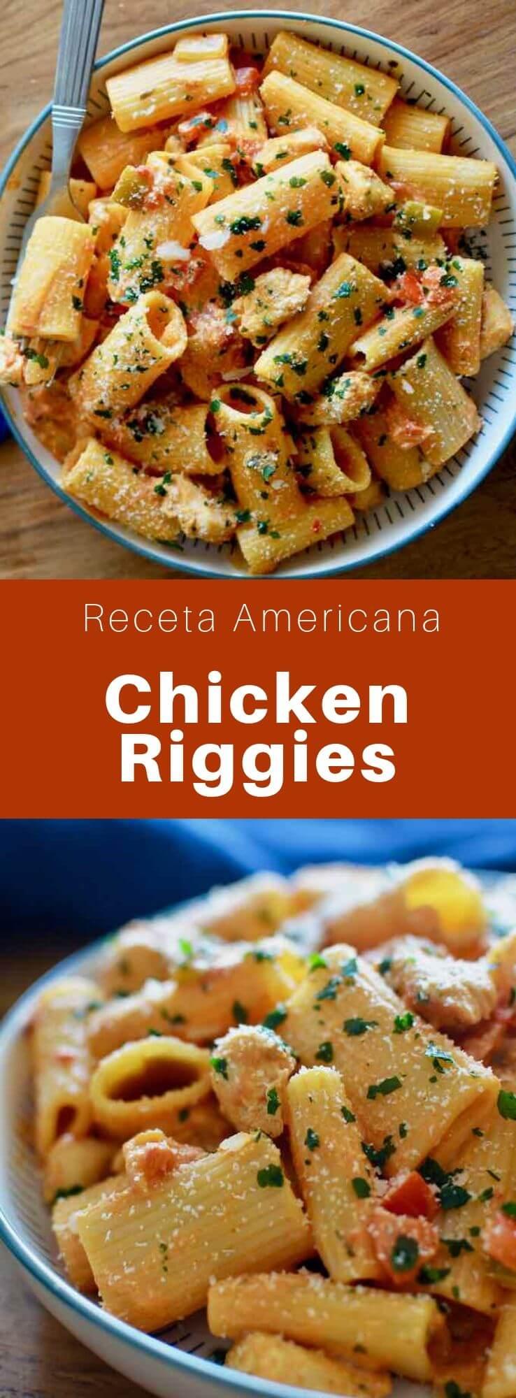 El chicken riggies (o Utica riggies) es un plato picante italiano-estadounidense que contiene pasta rigatoni y pollo con una salsa cremosa de tomate y que es muy popular en el estado de Nueva York.