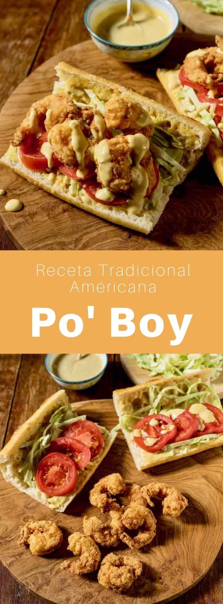 El po' boy es un sándwich de mariscos fritos (o carne asada) típico de Luisiana. Se sirve en un pan baguette de Nueva Orleans parecido a la baguette francesa.