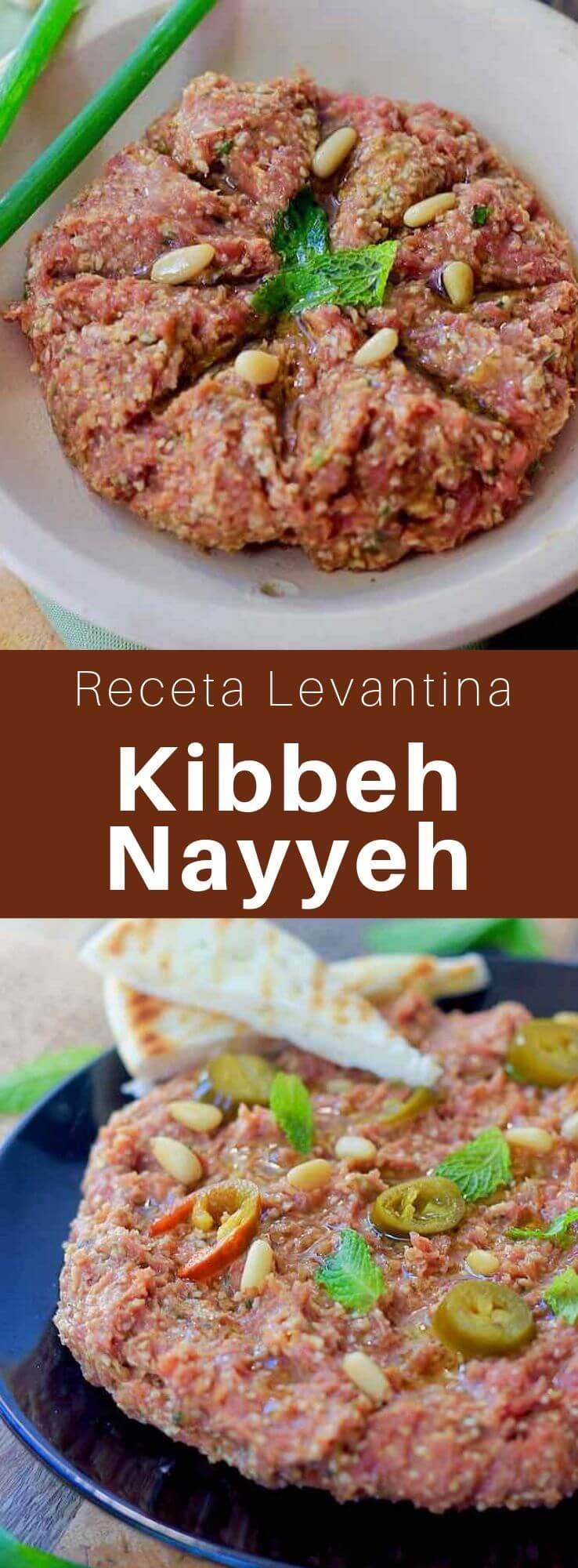 El kibbeh nayyeh es un mezze levantino. Se elabora con carne cruda de cabra o cordero picada y mezclada con bulgur fino y especias y hierbas.