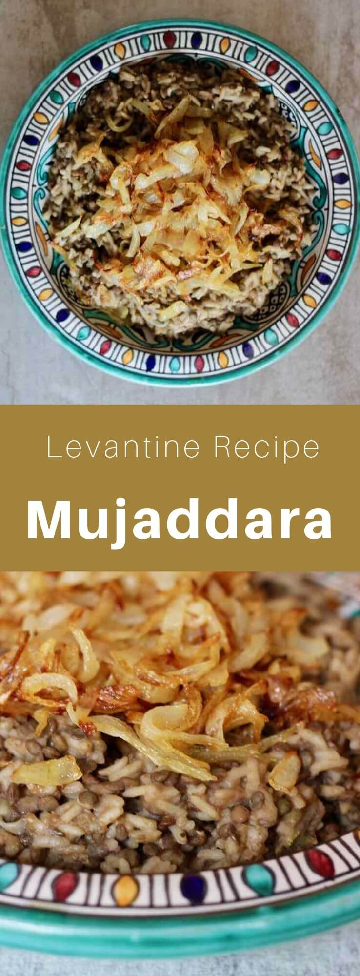 Mujaddara is a traditional Middle Eastern dish made with lentils cooked with rice, bulgur or wheat, garnished with onions fried in olive oil. #MiddleEasternCuisine #MiddleEasternRecipe #MiddleEasternFood #ArabCuisine #ArabRecipe #ArabFood #WorldCuisine #196flavors