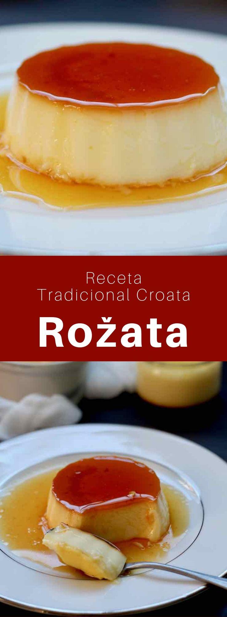La rožata, rozata, rožada o rozada es un budín cremoso croata, de la región de Dubrovnik, que se parece a las natillas y a la crème brûlée.