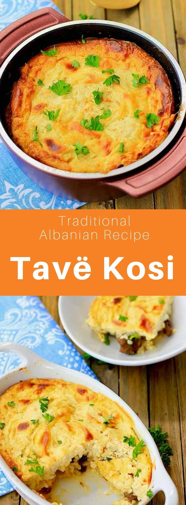 Tavë kosi (or Elbasan tava) is a traditional Albanian dish made from rice and baked lamb, also popular in Greece and Turkey. #Albania #AlbanianCuisine #AlbanianRecipe #TurkishCuisine #TurkishRecipe #GreekCuisine #GreekRecipe #WorldCuisine #196flavors