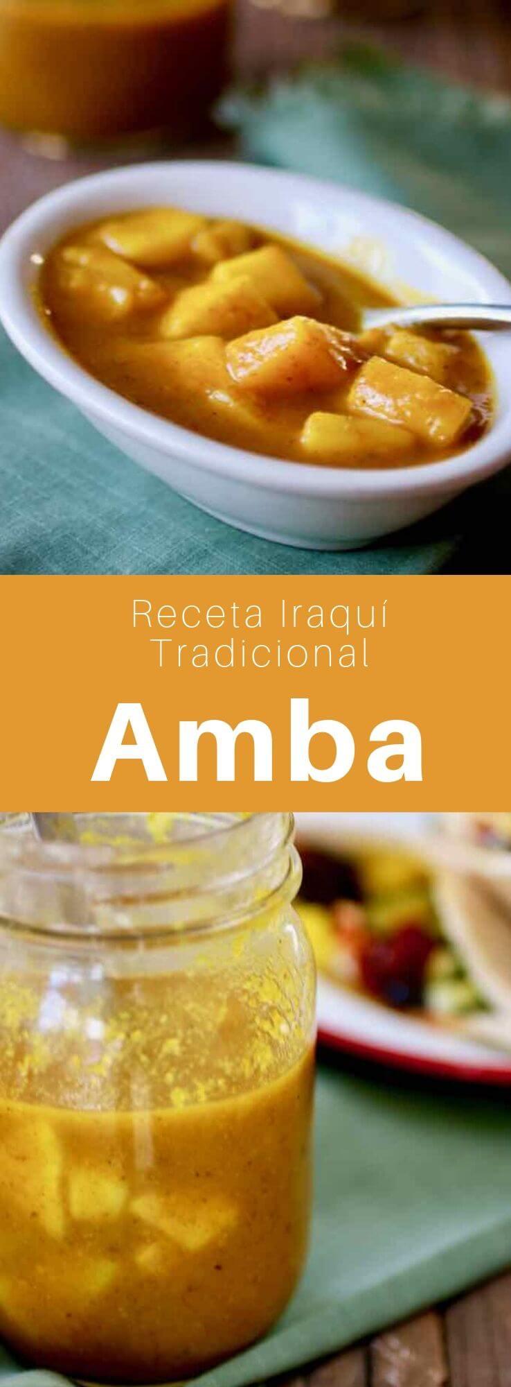 El amba es una salsa preparada con mango, vinagre y especias, que se usa como condimento en las cocinas iraquíes y del Medio Oriente.