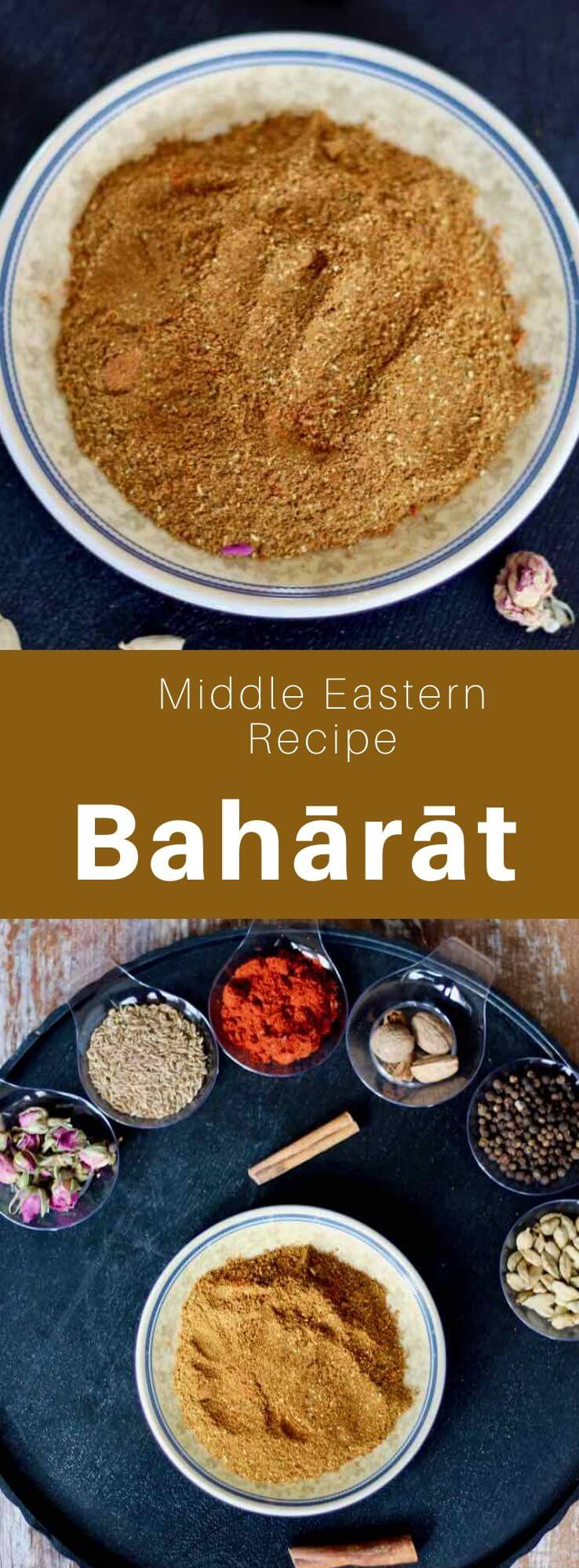 Bahārāt is a mixture of spices made with pepper, cumin, coriander, cloves, cinnamon, saffron, cardamom, paprika, nutmeg and black lime.