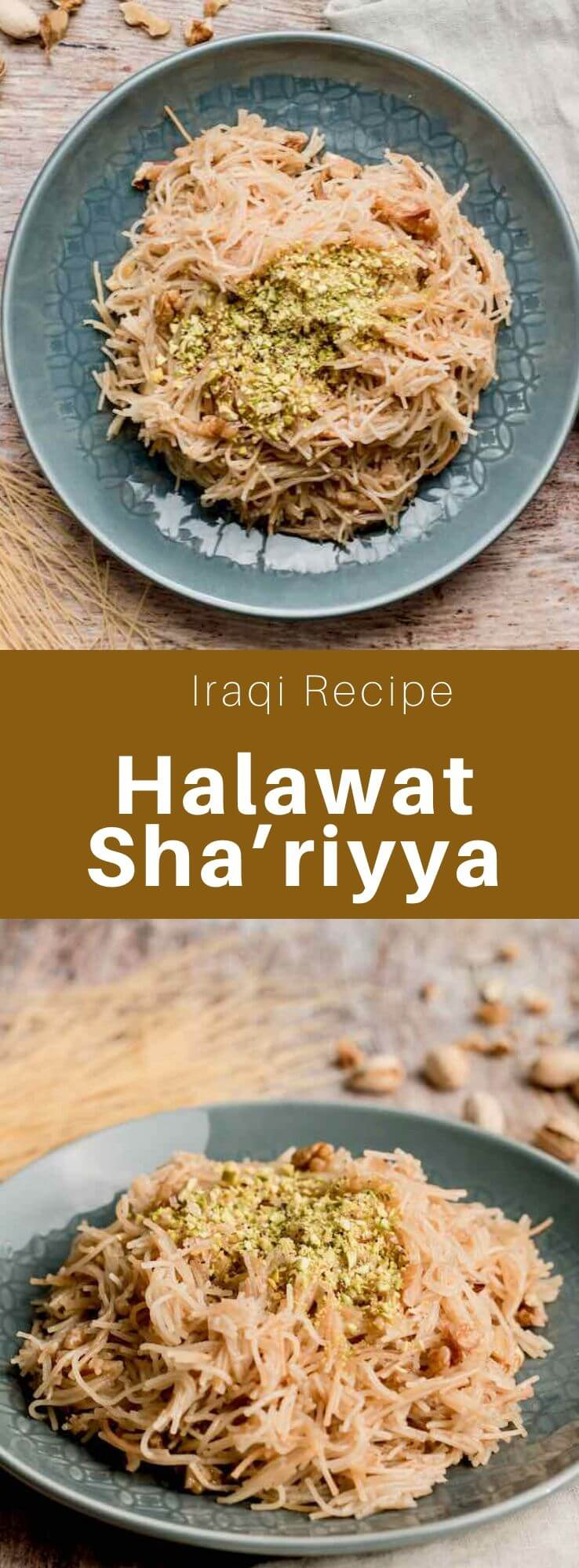 Halawat sha'riyya is a delicious typical Iraqi dessert made from vermicelli and walnuts scented with cardamom and rose water. #MiddleEast #MiddleEastern #Iraq #IraqiCuisine #IraqiRecipe #WorldCuisine #196flavors