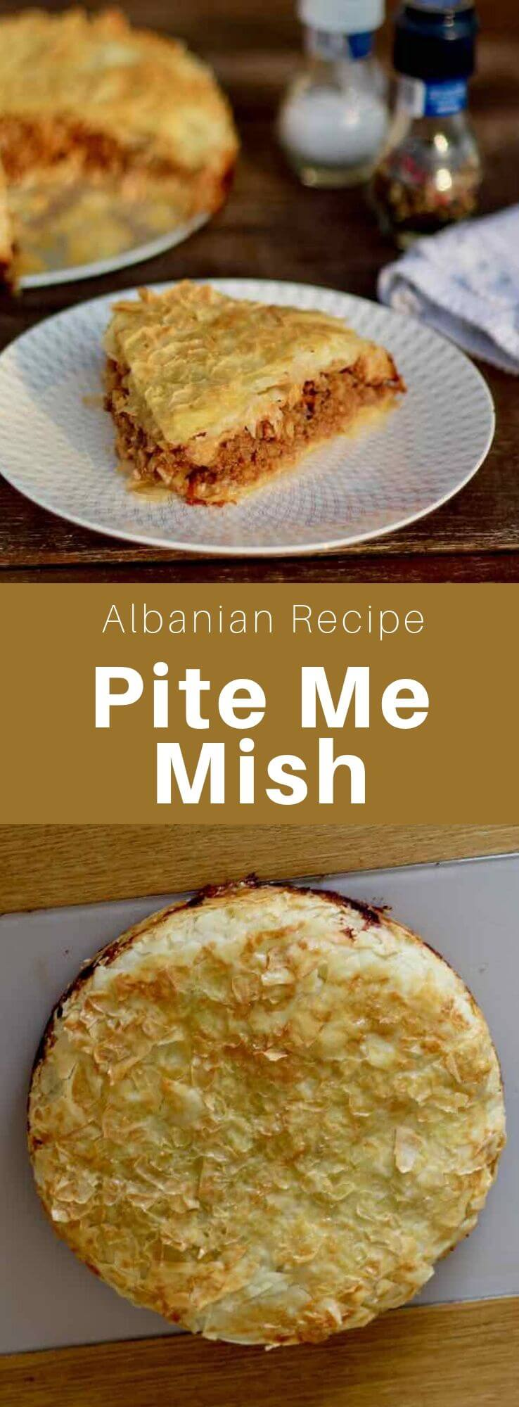 Pite me mish (or byrek me mish) is a phyllo dough based pie that is filled with meat, and is traditional in Albanian cuisine. #Albania #AlbanianCuisine #AlbanianRecipe #WorldCuisine #196flavors