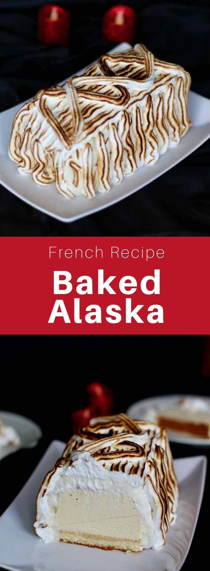 Omelette norvégienne (Baked Alaska) is a dessert prepared with vanilla ice cream covered with meringue placed on a sponge cake, then baked and flambéed with Grand Marnier. #French #France #FrenchDessert #FrenchRecipe #WorldCuisine #196flavors