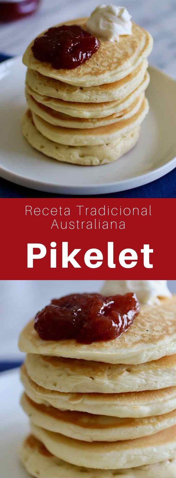 El pikelet es una variante del panqueque que es popular en Australia y Nueva Zelanda. Es similar al panqueque estadounidense tradicional.