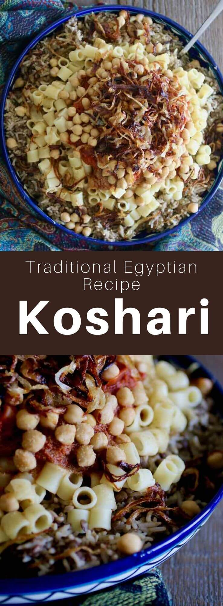 Koshari is a very popular dish in Egypt, made with rice, lentils, chickpeas and macaroni, topped with a spicy tomato sauce and fried onions. #Egypt #EgyptianCuisine #EgyptianFood #EgyptianRecipe #WorldCuisine #196flavors