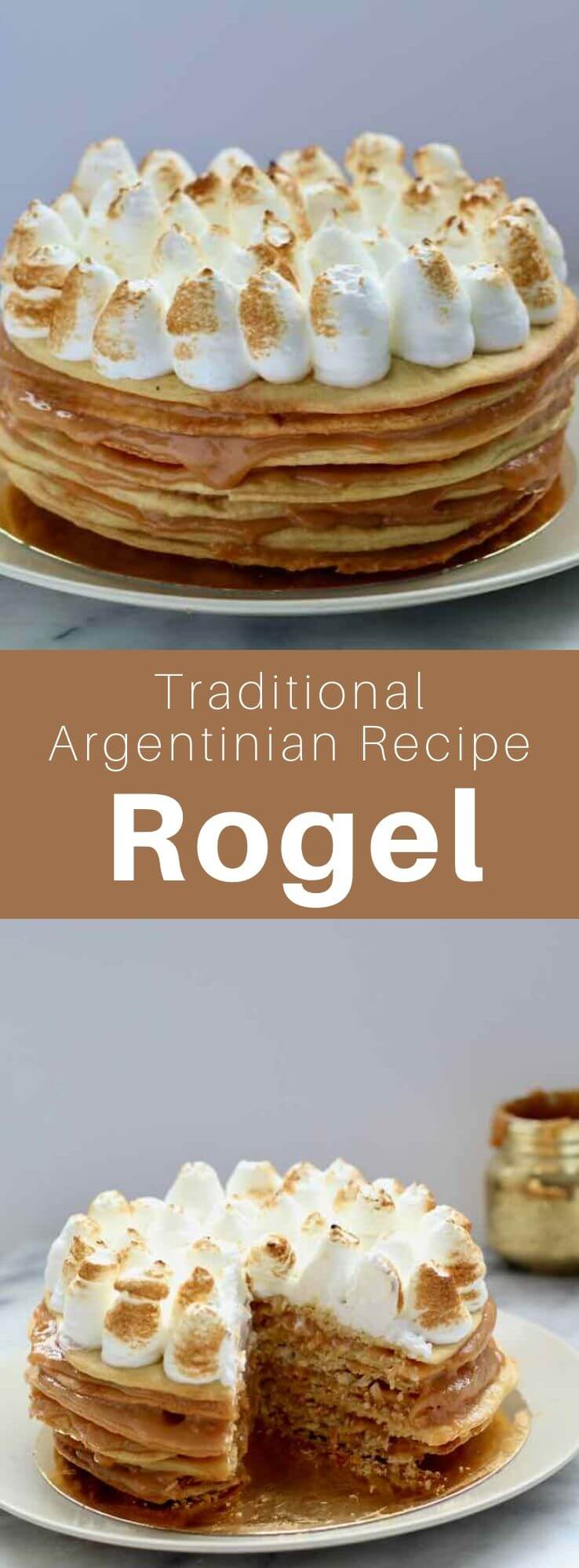 Rogel is often called the Argentine millefeuille. This popular dessert consists of crisp layers of dough filled with dulce de leche and covered with meringue. #Argentine #ArgentinianRecipe #ArgentinianFood #ArgentinianCuisine #WorldCuisine #196flavors