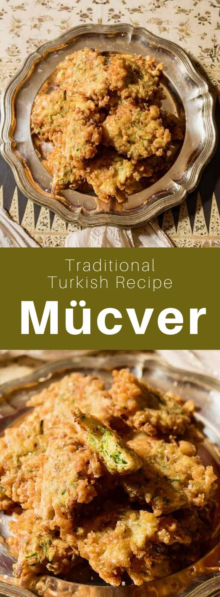 Mücver are delicious traditional zucchini fritters from Turkish cuisine that can be prepared with feta, and are often served with a yogurt sauce. #Turkey #Turkish #TurkishRecipe #TurkishFood #TurkishCuisine #WorldCuisine #196flavors